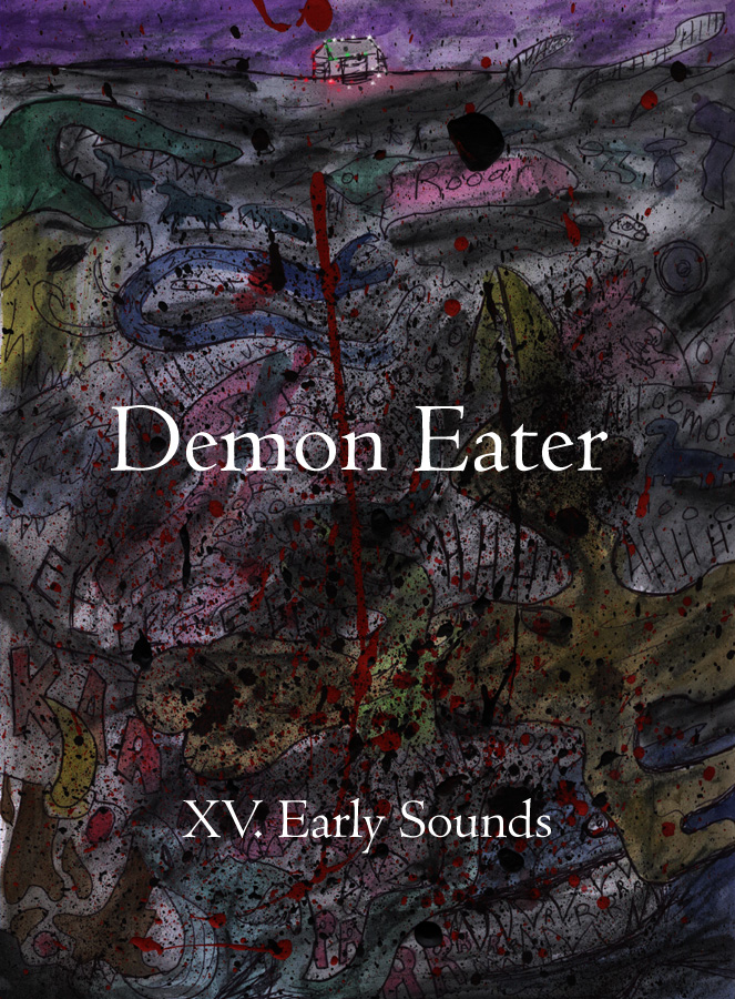 XV. Early Sounds